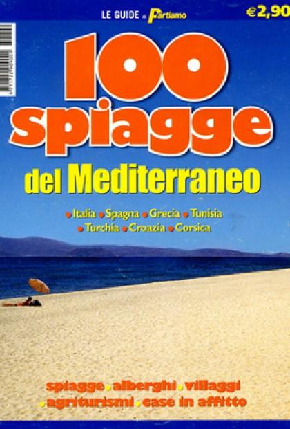 Le Guide Di Partiamo - 100 Spiagge Del Mediterraneo