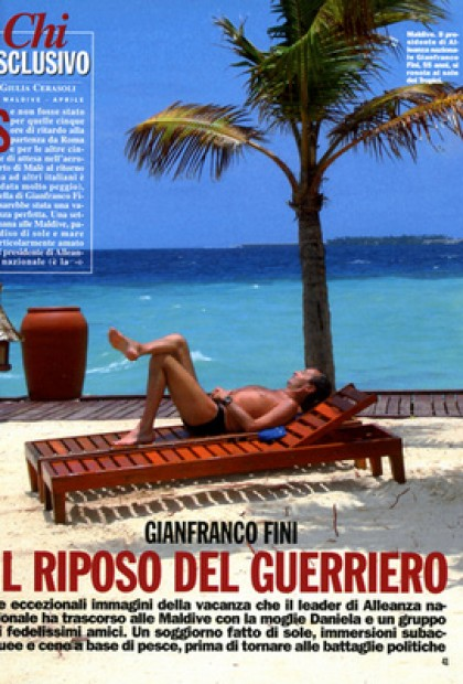 Chi - Gianfranco Fini, IL Riposo Del Guerriero ( Maldive)