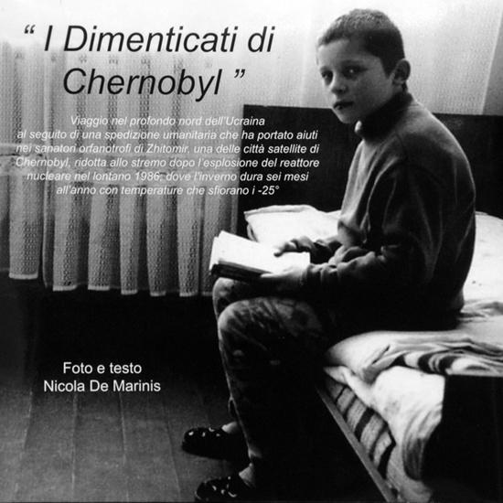 """""""I dimenticati di Chernobyl"""" Libro Fotografico"""