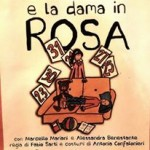 Oscar e la Dama in Rosa dal Romanzo di Éric Emmanuel Schmitt Regia Fabio Sarti