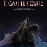 Giugno 2014 CAVALIER BIZZARRO Regia Toni Caroppi Nuovo Teatro Ariberto Milano
