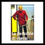 La Pensione di viavai: chiodi donne e guai Commedia in 2 atti di Gabriele Verucoli regia Fabio Sarti